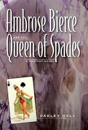 Cover of: Ambrose Bierce and the Queen of Spades | Oakley M. Hall