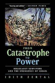 Cover of: From catastrophe to power | Idith Zertal