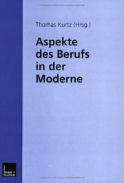 Cover of: Aspekte des Berufs in der Moderne by Thomas Kurtz