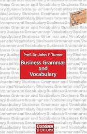 Cover of: Business Grammar and Vocabulary, Übungsbuch | John F. Turner