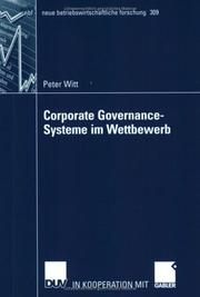 Cover of: Corporate Governance-Systeme im Wettbewerb | Peter Witt