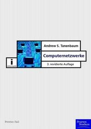 Cover of: Computernetzwerke by Andrew S. Tanenbaum