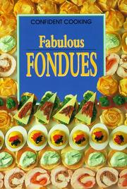 Cover of: Fabulous Fondues | Anne Wilson