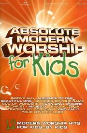 Cover of: Absolute Modern Worship for Kids | Various Artists