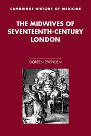 Cover of: The Midwives of Seventeenth-Century London (Cambridge Studies in the History of Medicine) by Doreen Evenden