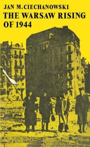 Cover of: The Warsaw Rising of 1944 | Jan M. Ciechanowski