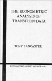 Cover of: The econometric analysis of transition data by Tony Lancaster