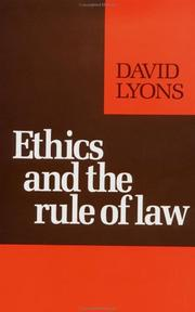 Cover of: Ethics and the rule of law by David Lyons
