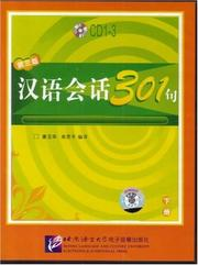 Cover of: Conversational Chinese 301 (3rd ed.), Vol. 2 (3 CDs) | Kang Yuhua; Lai Siping