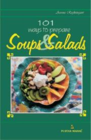 Cover of: 101 Recipes for Soups and Salads | Aroona Reejhsinghani