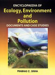 Cover of: Encyclopaedia of Ecology, Environment and Pollution | P.C. Sinha