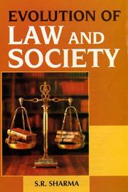 Cover of: Evolution of Law and Society | S.R. Sharma