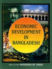 Cover of: Economic Development in Bangladesh | N.K. Singh