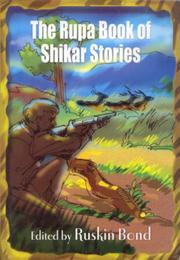 Cover of: The Rupa Book of Shikar Stories | Ruskin Bond
