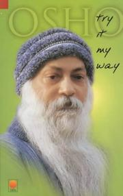 Cover of: Try It My Way | Bhagwan Rajneesh