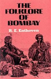 Cover of: Folklore of Bombay | R.E. Enthoven