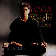Cover of: Yoga for Weight Loss | Bharat Thakur
