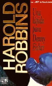 Cover of: Una lapida para Danny Fisher/A Stone for Danny Fisher | Harold Robbins