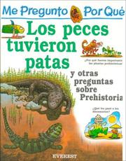 Cover of: Por Que Los Peces Tuvieron Patas? / I Wonder Why Fish Grew Legs (Mi Primera Enciclopedia / My First Encyclopedia) by Jackie Gaff