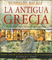 Cover of: La Antigua Grecia | Ross, Stewart.