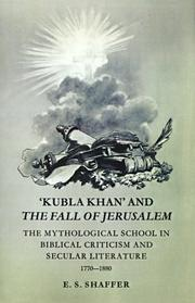 Cover of: 'Kubla Khan' and the Fall of Jerusalem | E. S. Shaffer