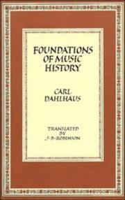 Cover of: Foundations of music history | Carl Dahlhaus