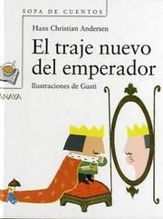 Cover of: El traje nuevo del emperador / The Emperor's New Clothe (Sopa De Cuentos / Soup of Stories) | Hans Christian Andersen