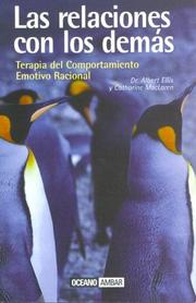 Cover of: Las Relaciones Con Los Demas : Terapia Del Comportamiento Emotivo Racional / Relationships With Others : Rational Emotive Therapy | Albert Ellis