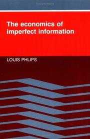 Cover of: The economics of imperfect information by Louis Phlips