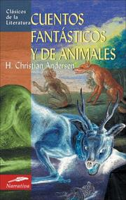 Cover of: Cuentos fantasticos y de animales by Hans Christian Andersen