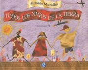 Cover of: Todos Los Ninos De La Tierra/ All the Children of the Earth | Sidonio Muralha