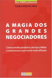 Cover of: A Magia dos Grandes Negociadores by Carlos Julio