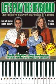 Cover of: Let's Play The Keyboard (Portugues) | Ricardo Pfutzenreuter
