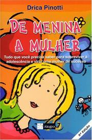 Cover of: De Menina a Mulher by Drica Pinotti