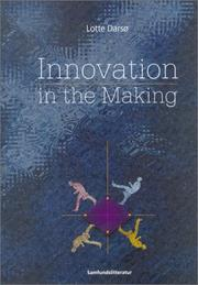 Cover of: Innovation in the Making | Lotte Darso