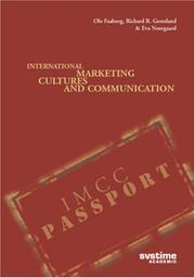 Cover of: International Marketing, Cultures and Communication | Ole Faaborg; Richard R. Gesteland; Eva Noergaard