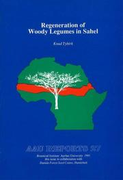 Cover of: Regeneration of Woody Legumes in Sahel (Aau Reports, 28) by Knud Tybirk
