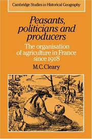 Cover of: Peasants, politicians, and producers by M. C. Cleary