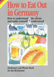 Cover of: How to Eat Out in Germany | Gabriele Horvath