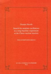 Cover of: Search for neutrino oscillations in a long baseline experiment at the CHOOZ nuclear reactors | Donato Nicolò