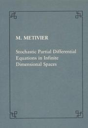 Cover of: Stochastic partial differential equations in infinite dimensional spaces (Publications of the Scuola Normale Superiore) | Michel Métivier