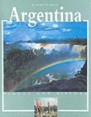 Cover of: Argentina (Places & History) by Elena Galli