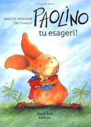 Cover of: Paolino tu esageri IT Wha Don Dav by B. Weninger