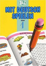 Cover of: Mit Deutsch Spielen (Easy Word Games in Five Languages, Book 1) | European Language Institute