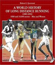 Cover of: World History of Long Distance Running: 1880-2002. Track Events | Roberto L. Quercetani