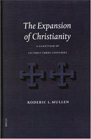 Cover of: The Expansion of Christianity | Roderic L. Mullen