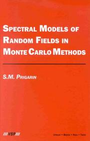 Cover of: Spectral Models of Random Fields in Monte Carlo Methods by S. M. Prigarin