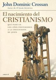 Cover of: El Nacimiento del Cristianismo by John Dominic Crossan