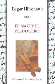 Cover of: El Nazi Y El Peluquero/ the Nazi and the Hairdresser | Edgar Hilsenrath
