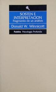 Cover of: Sosten E Interpretacion | Donald Woods Winnicott